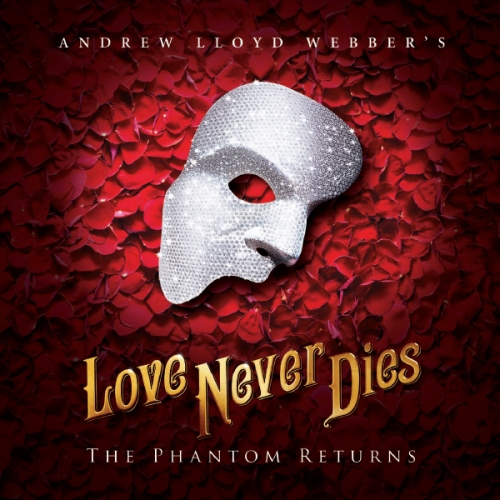 Love Never Dies at Shea's Performing Arts Center