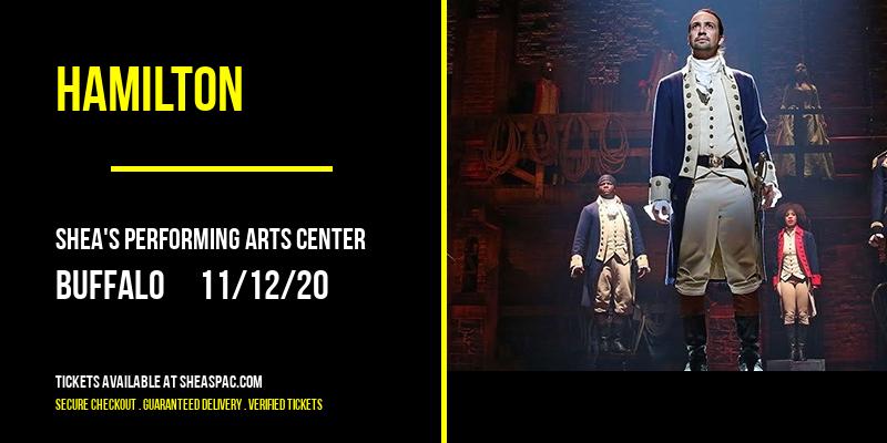 Hamilton [POSTPONED] at Shea's Performing Arts Center
