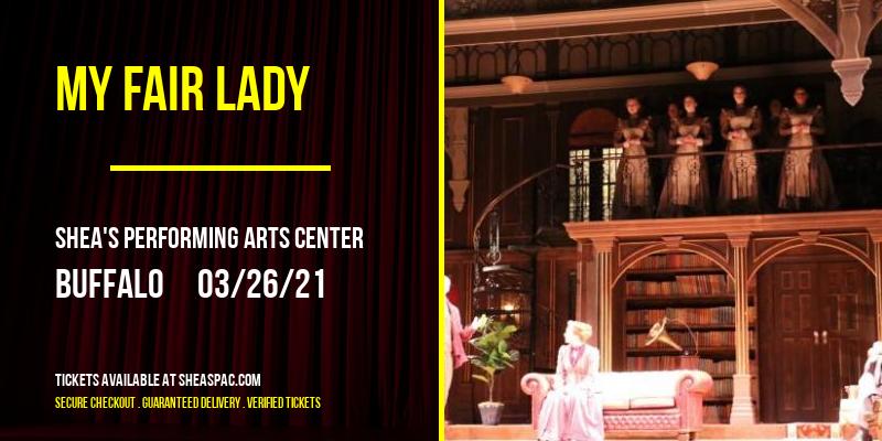 My Fair Lady at Shea's Performing Arts Center
