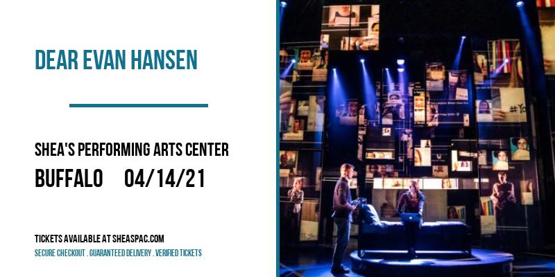 Dear Evan Hansen at Shea's Performing Arts Center
