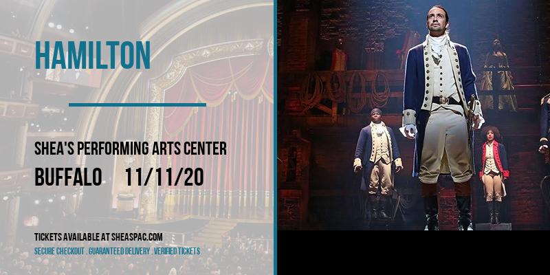 Hamilton [CANCELLED] at Shea's Performing Arts Center