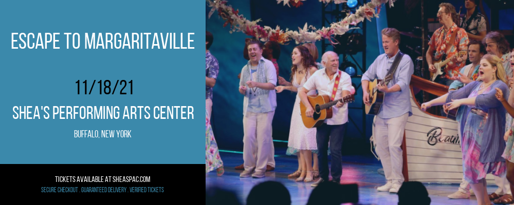 Escape To Margaritaville at Shea's Performing Arts Center