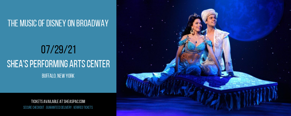 The Music Of Disney On Broadway at Shea's Performing Arts Center