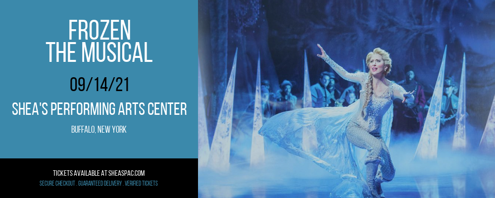 Frozen - The Musical at Shea's Performing Arts Center